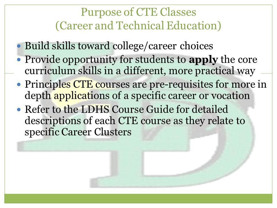 Purpose of CTE Classes (Career and Technical Education)