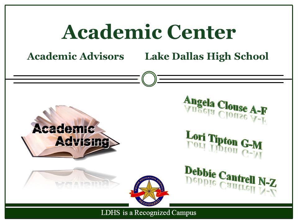 Academic Advisors Lake Dallas High School