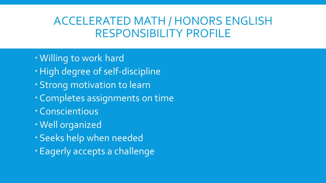 Accelerated Math / honors English Responsibility Profile