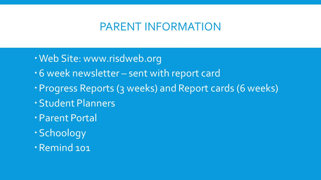 Parent Information Web Site: www.risdweb.org