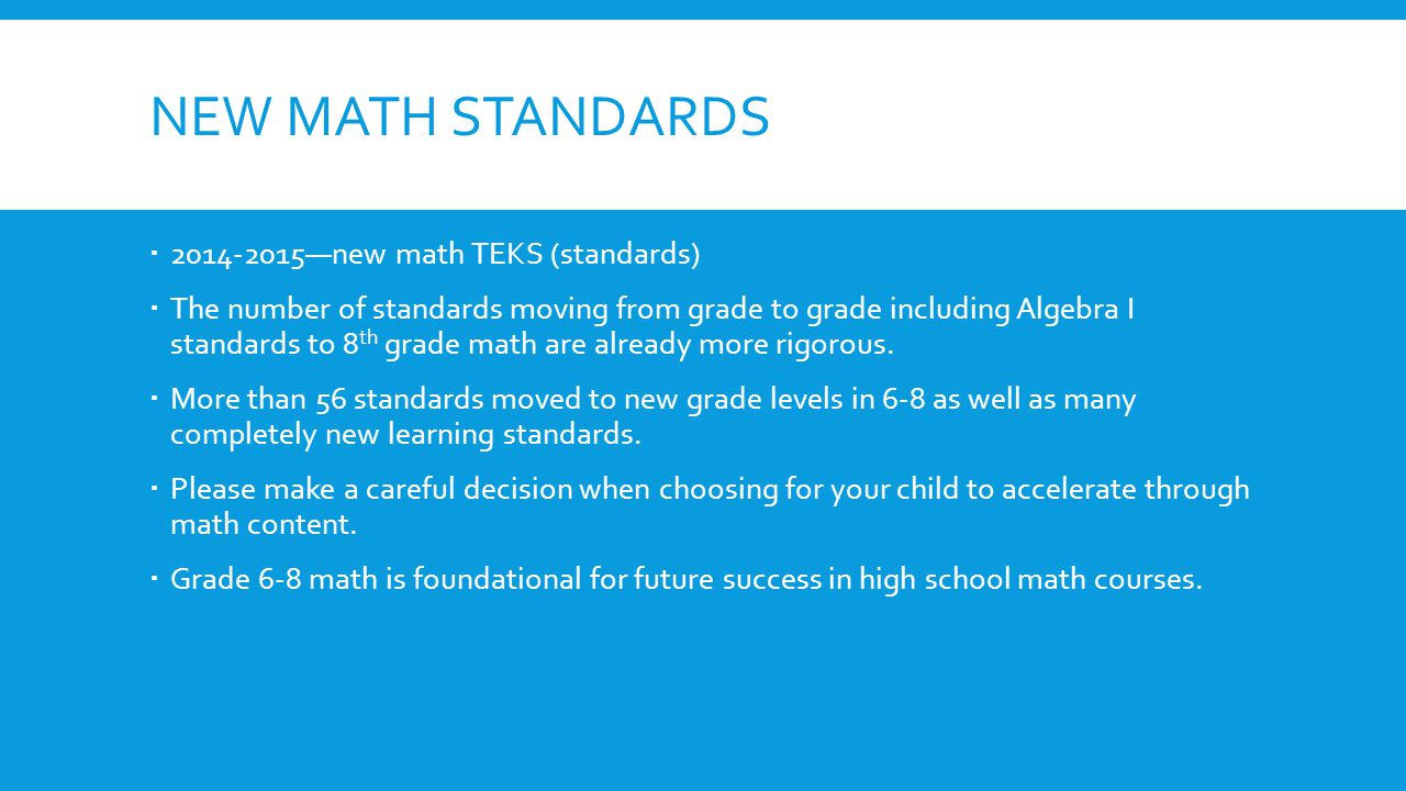 New math standards 2014-2015—new math TEKS (standards)