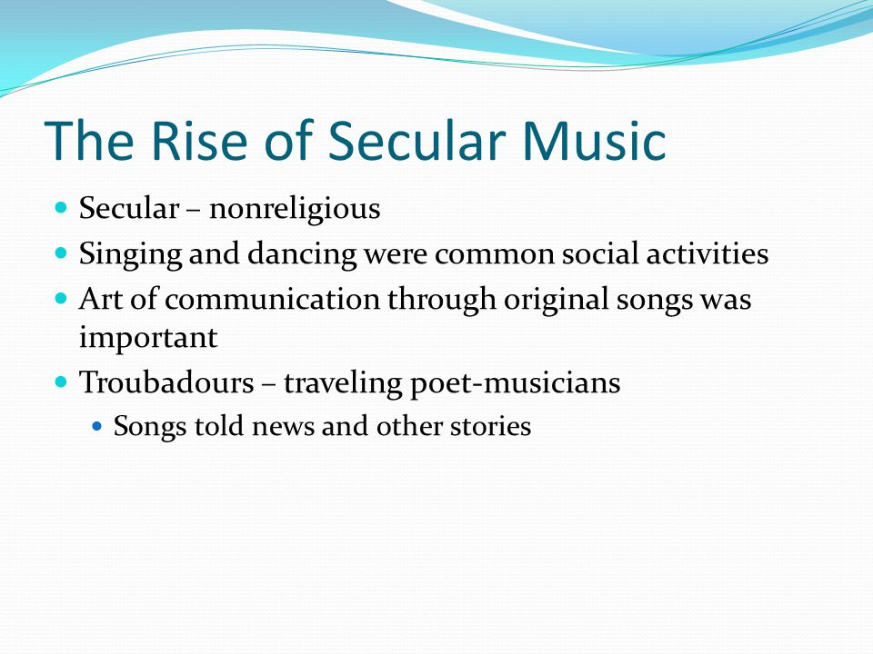 The Rise of Secular Music