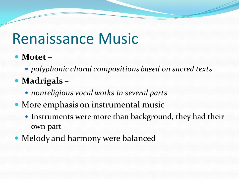 Renaissance Music Motet – Madrigals –