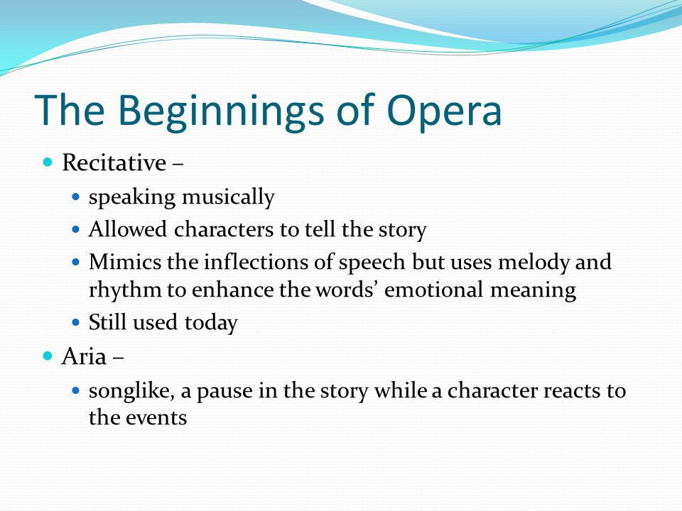The Beginnings of Opera