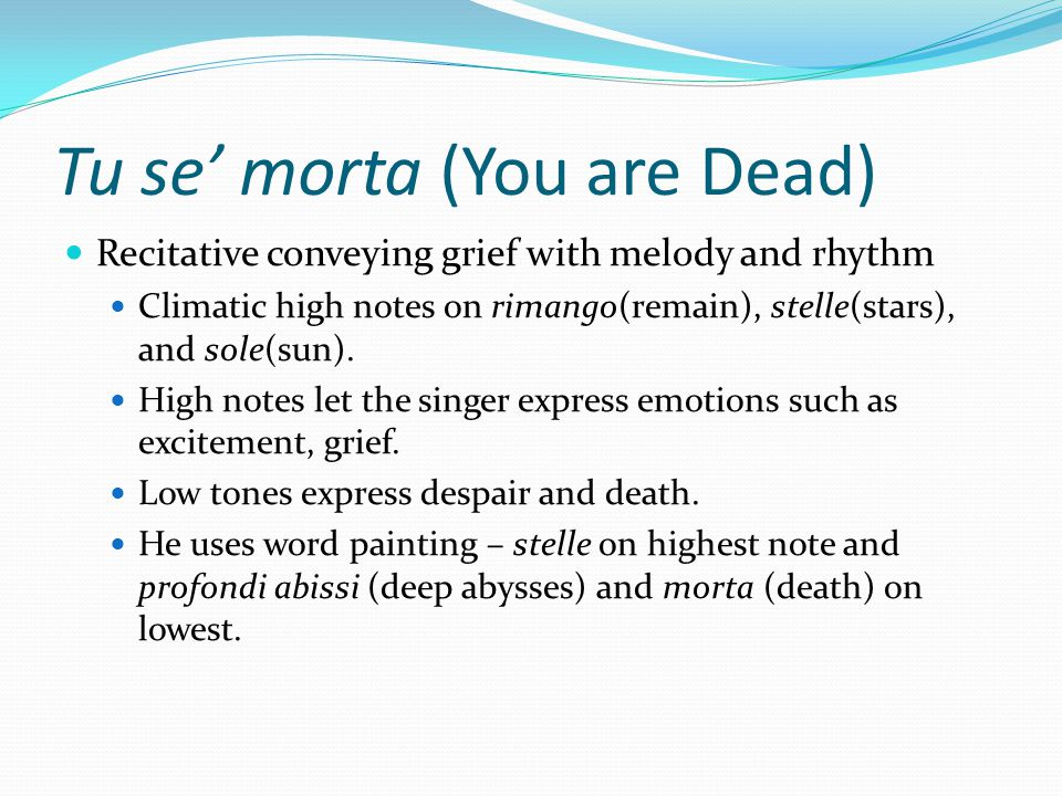 Tu se' morta (You are Dead)