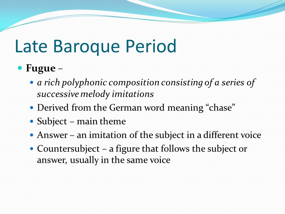 Late Baroque Period Fugue –