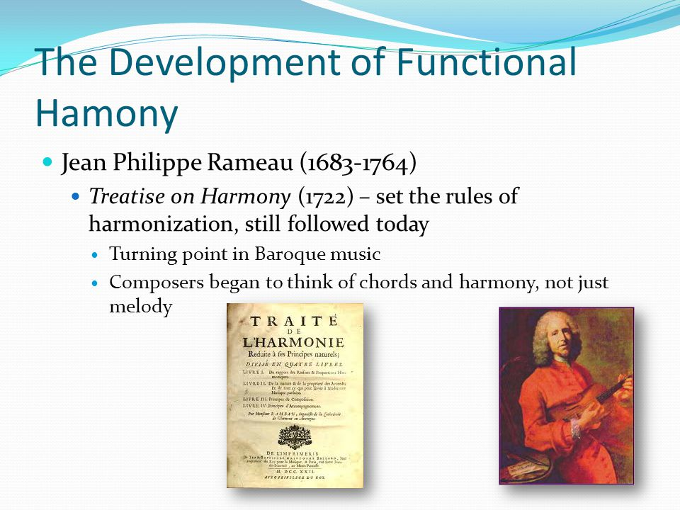 The Development of Functional Hamony