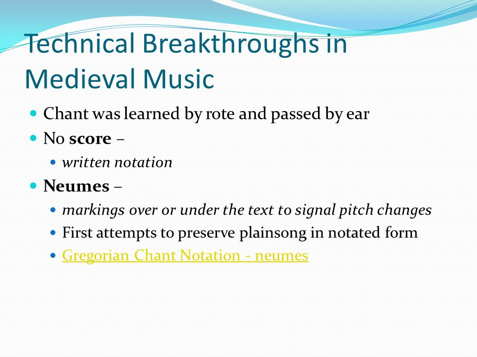 Technical Breakthroughs in Medieval Music