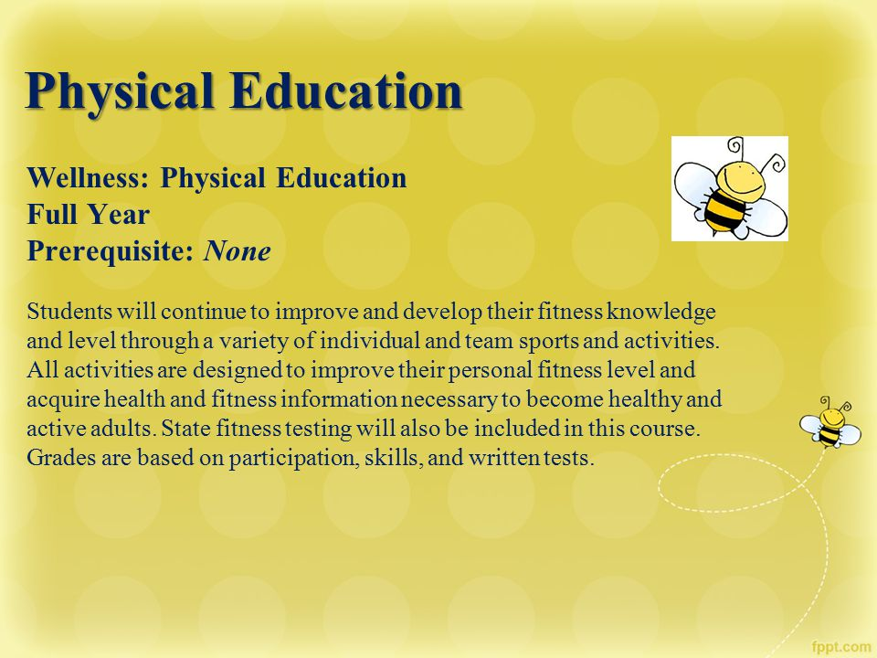 Physical Education Wellness: Physical Education Full Year