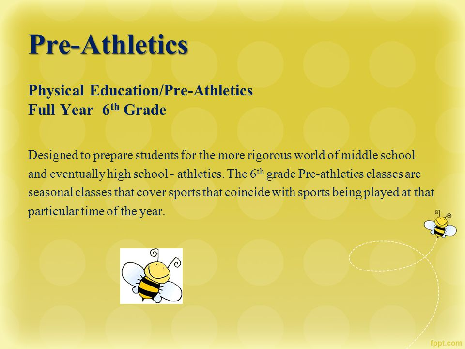 Pre-Athletics Physical Education/Pre-Athletics Full Year 6th Grade
