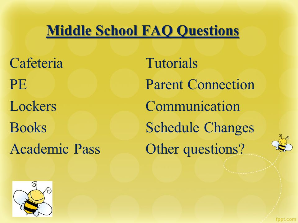 Middle School FAQ Questions
