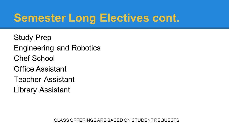 Semester Long Electives cont.