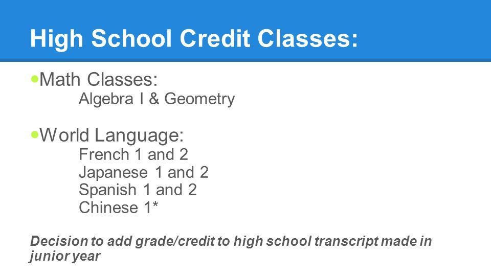 High School Credit Classes: