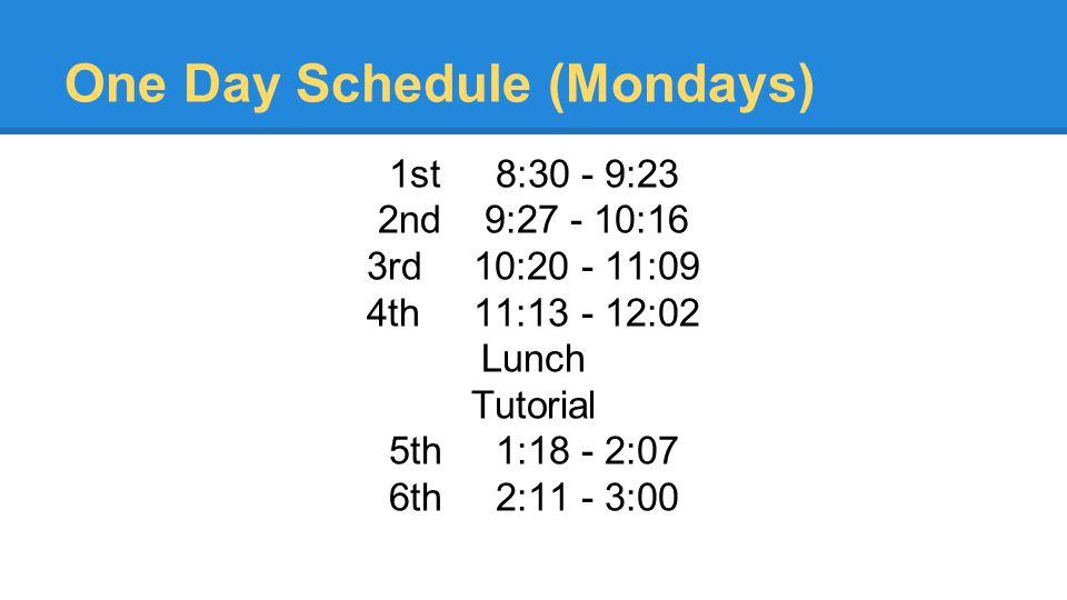 One Day Schedule (Mondays)