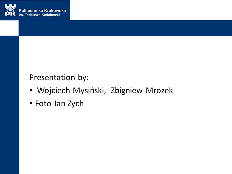 Presentation by: Wojciech Mysiński, Zbigniew Mrozek Foto Jan Zych