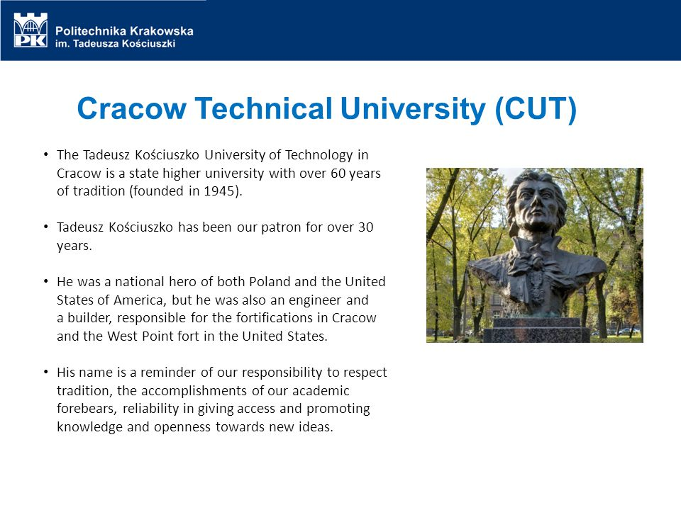 Cracow Technical University (CUT)