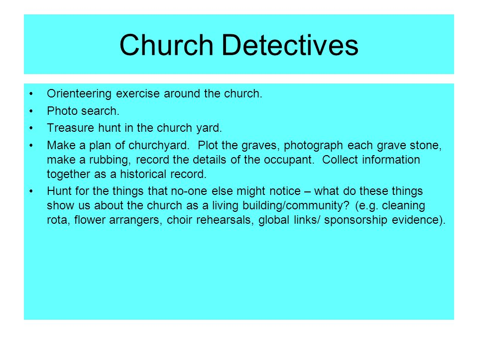 Church Detectives Orienteering exercise around the church.