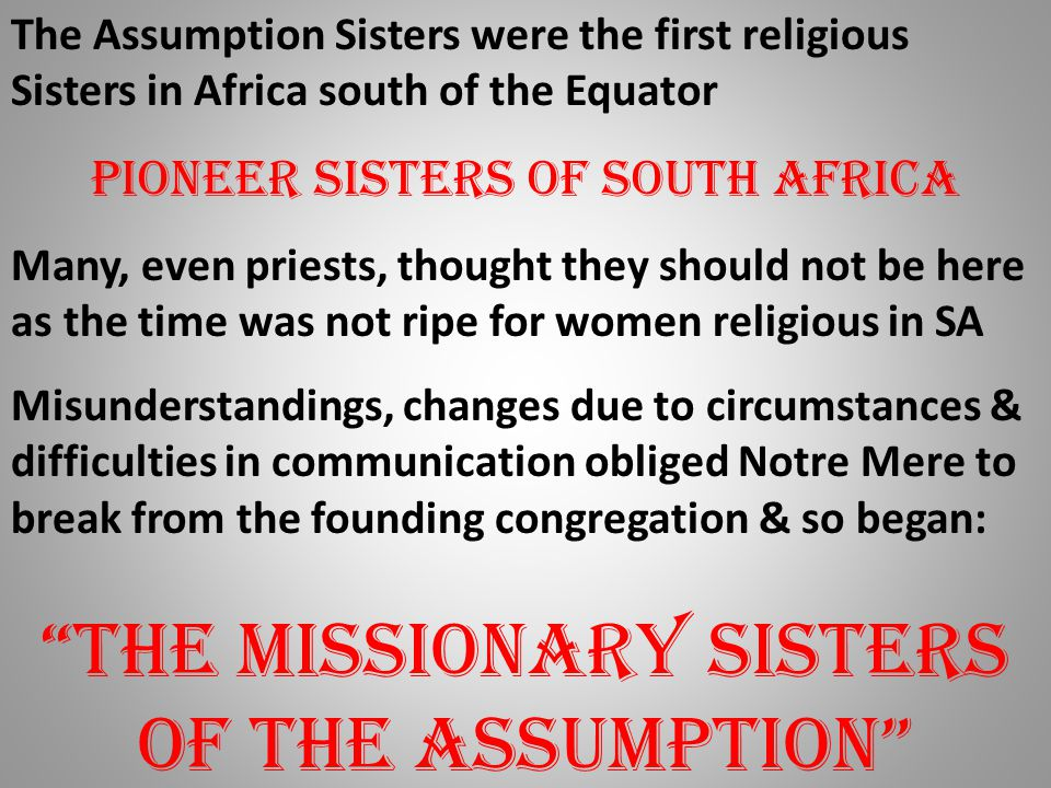 The Missionary Sisters of the Assumption