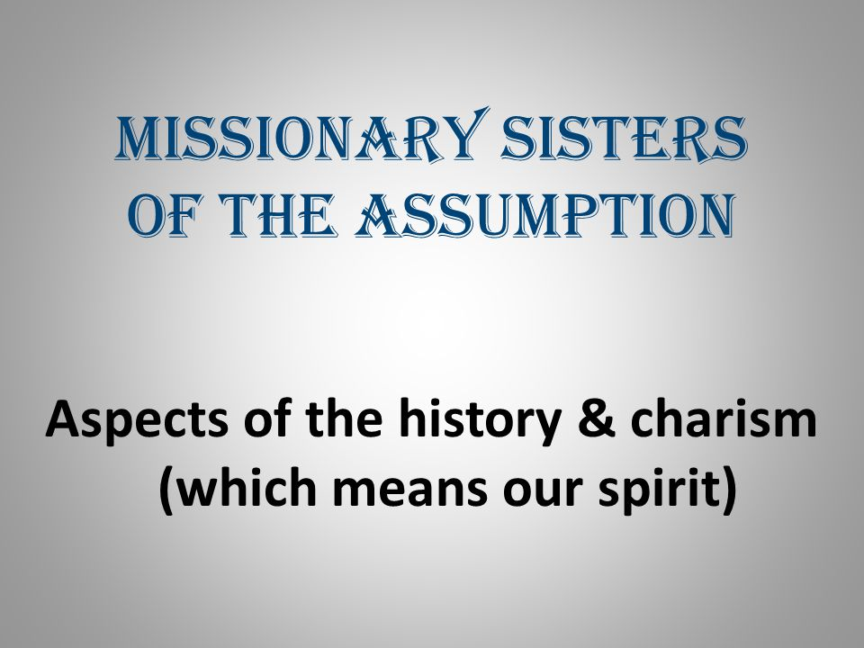 Missionary Sisters of the Assumption