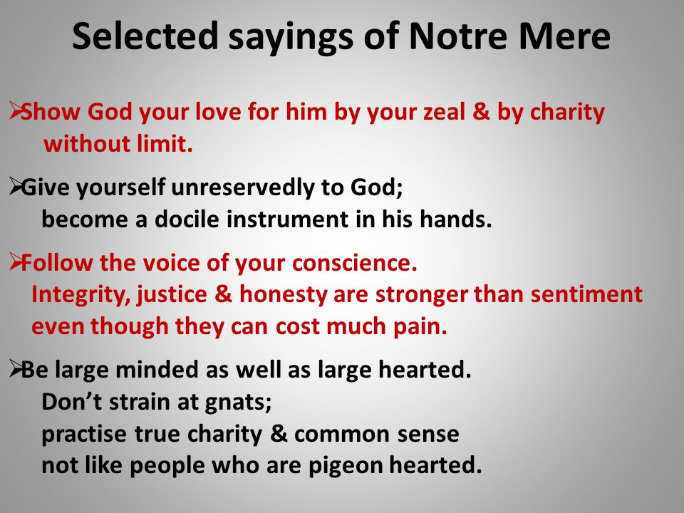 Selected sayings of Notre Mere