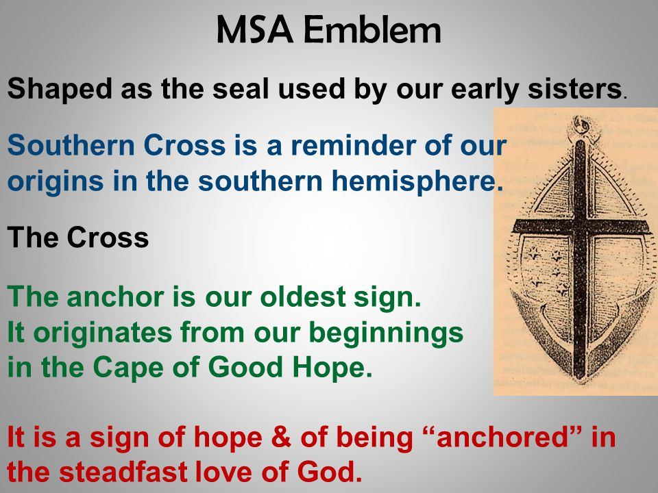 MSA Emblem Shaped as the seal used by our early sisters.