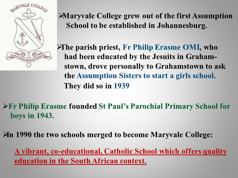 Maryvale College grew out of the first Assumption