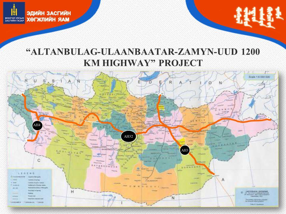 ALTANBULAG-ULAANBAATAR-ZAMYN-UUD 1200 KM HIGHWAY PROJECT