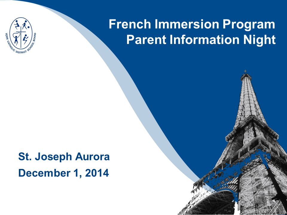 French Immersion Program Parent Information Night