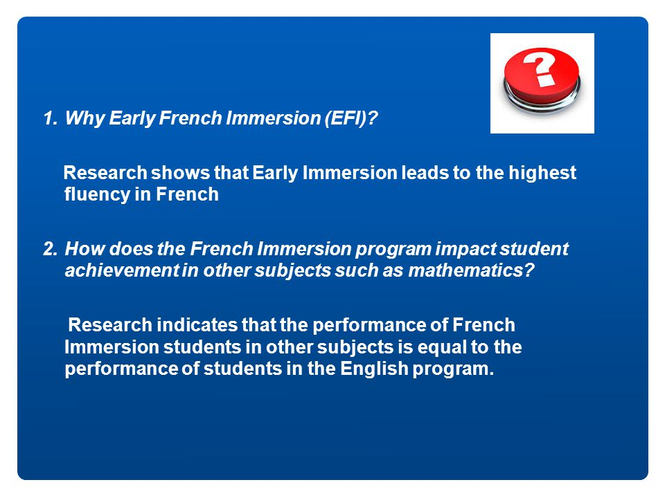 Why Early French Immersion (EFI)