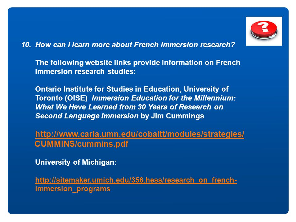 10. How can I learn more about French Immersion research