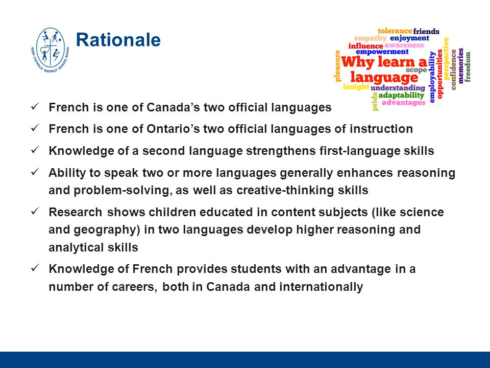 Rationale French is one of Canada's two official languages