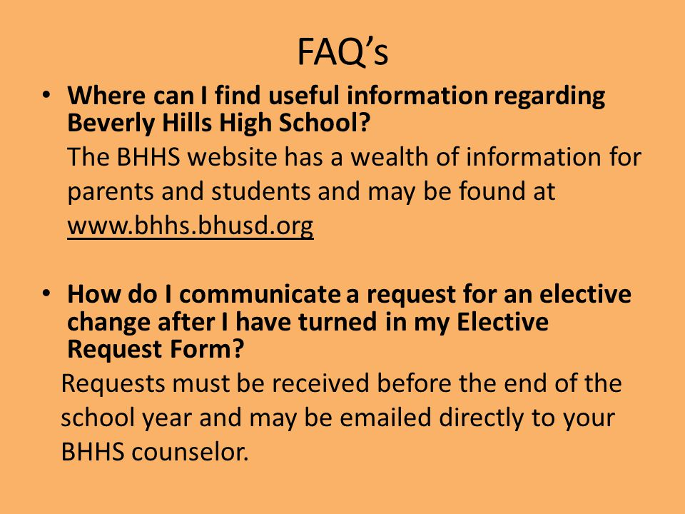 FAQ's Where can I find useful information regarding Beverly Hills High School The BHHS website has a wealth of information for.