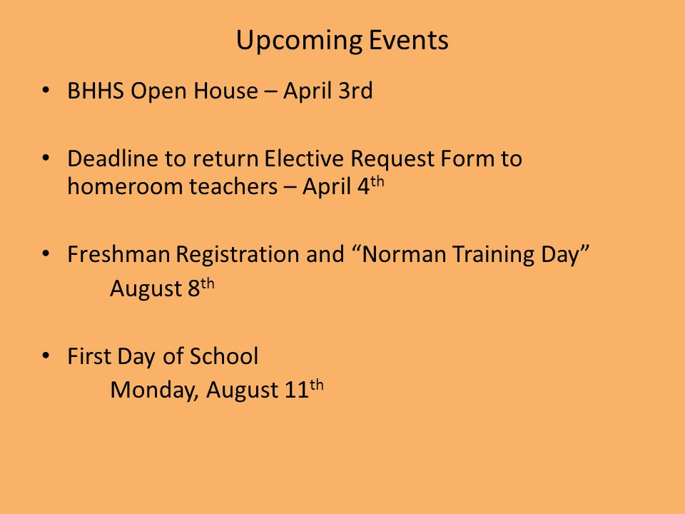 Upcoming Events BHHS Open House – April 3rd