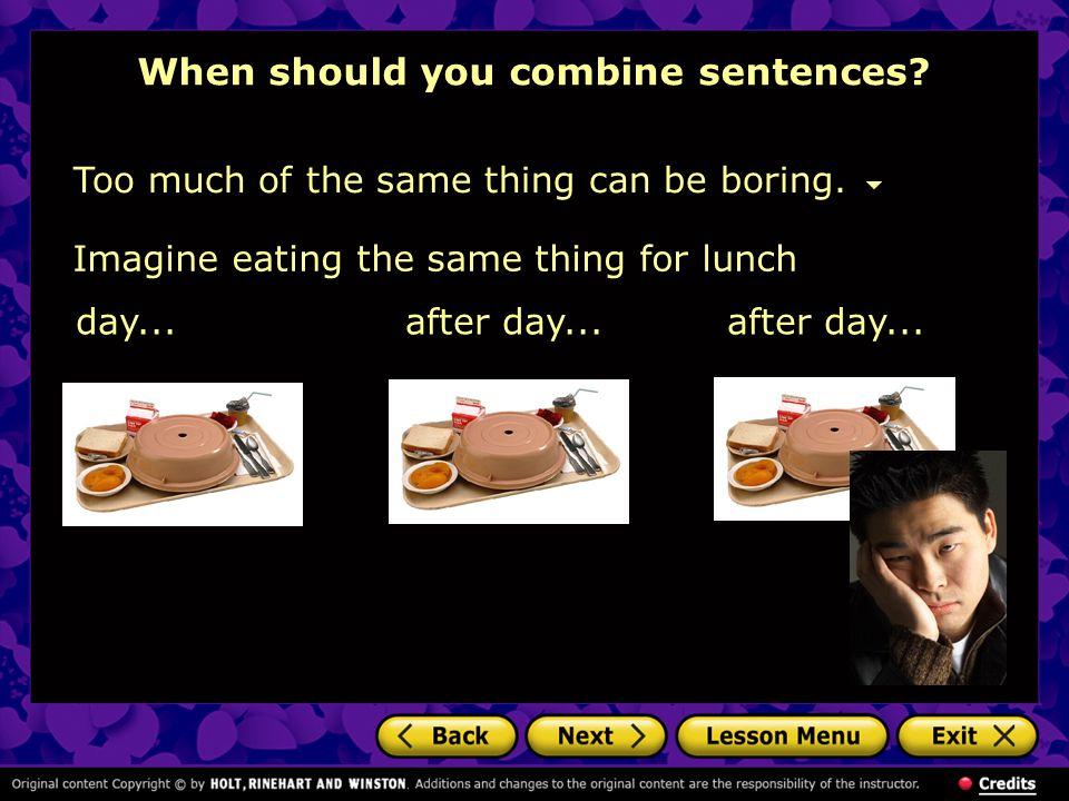 When should you combine sentences