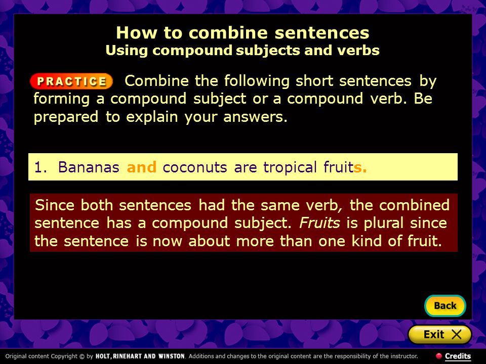 How to combine sentences Using compound subjects and verbs