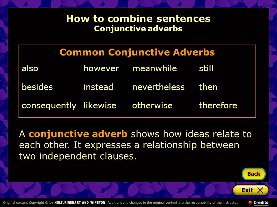 How to combine sentences Conjunctive adverbs