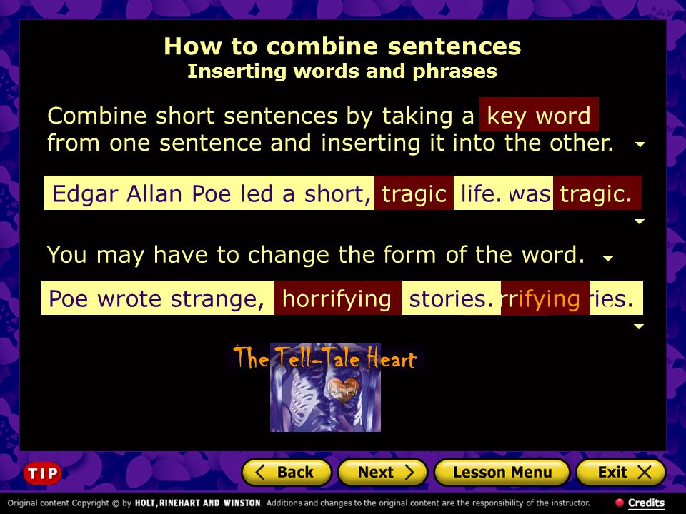 How to combine sentences Inserting words and phrases