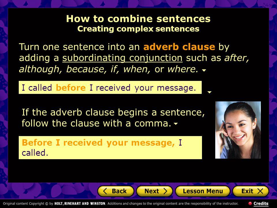 How to combine sentences Creating complex sentences