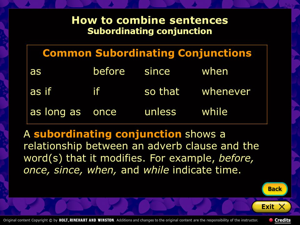 How to combine sentences Subordinating conjunction