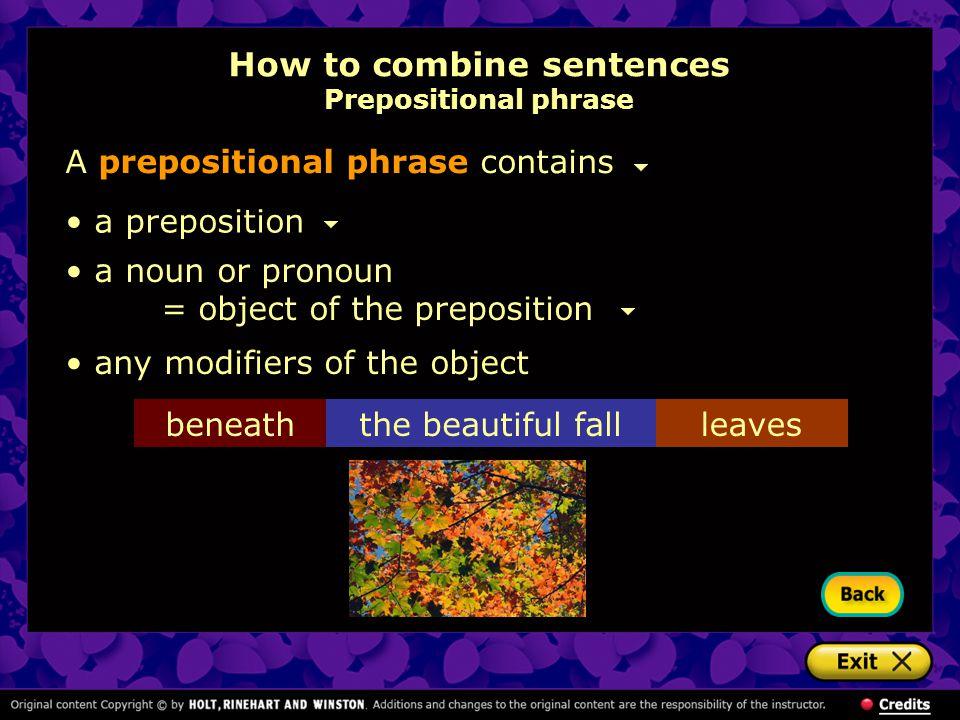 How to combine sentences Prepositional phrase
