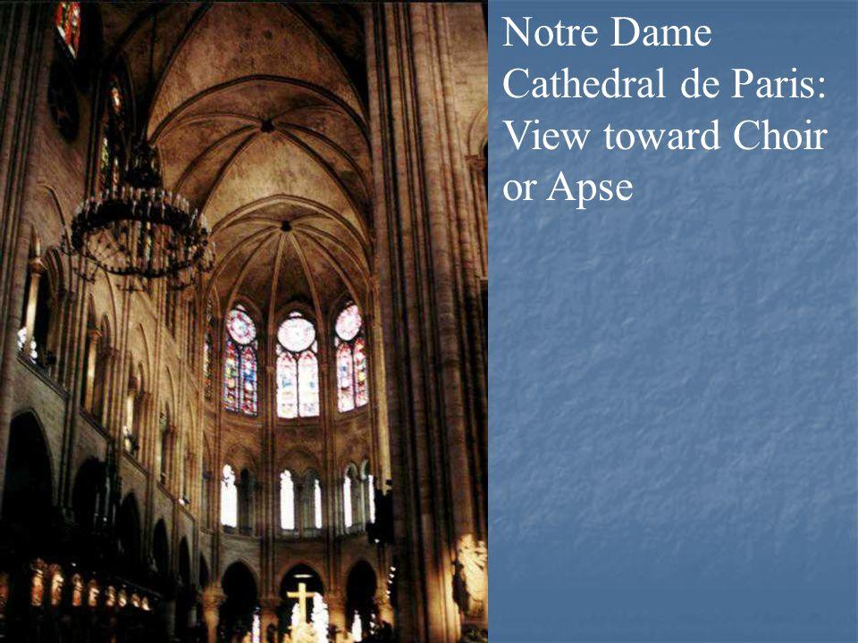 Notre Dame Cathedral de Paris: View toward Choir or Apse