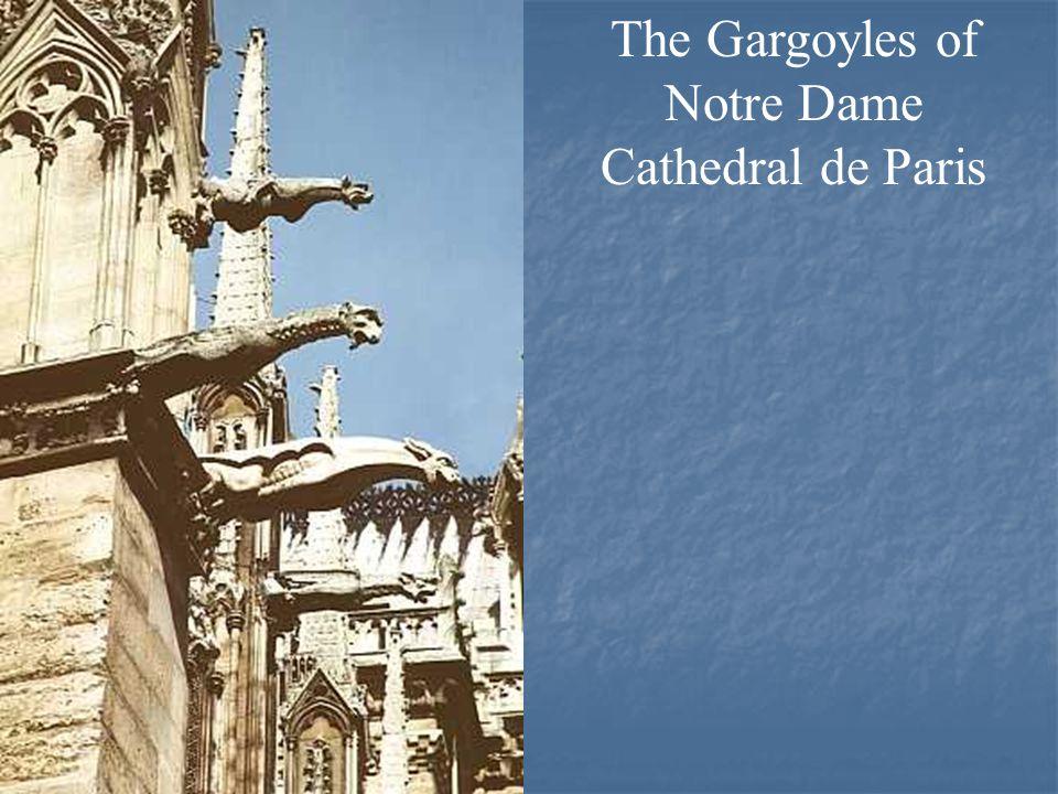 The Gargoyles of Notre Dame Cathedral de Paris