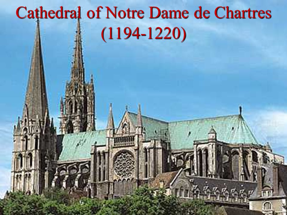Cathedral of Notre Dame de Chartres (1194-1220)