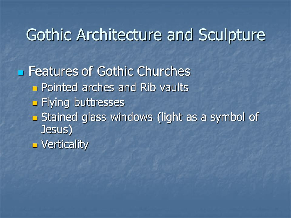 Gothic Architecture and Sculpture