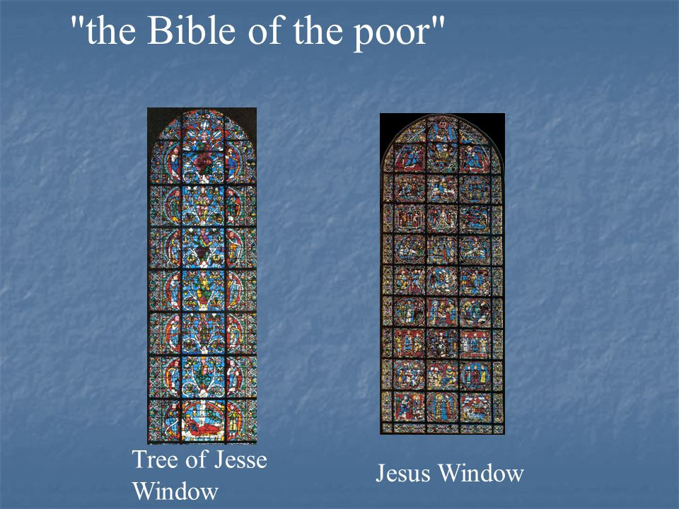 the Bible of the poor Tree of Jesse Window Jesus Window
