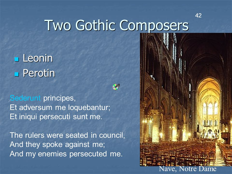 Two Gothic Composers Leonin Perotin Sederunt principes,