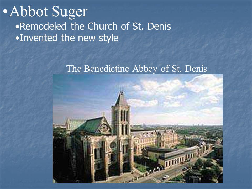 The Benedictine Abbey of St. Denis