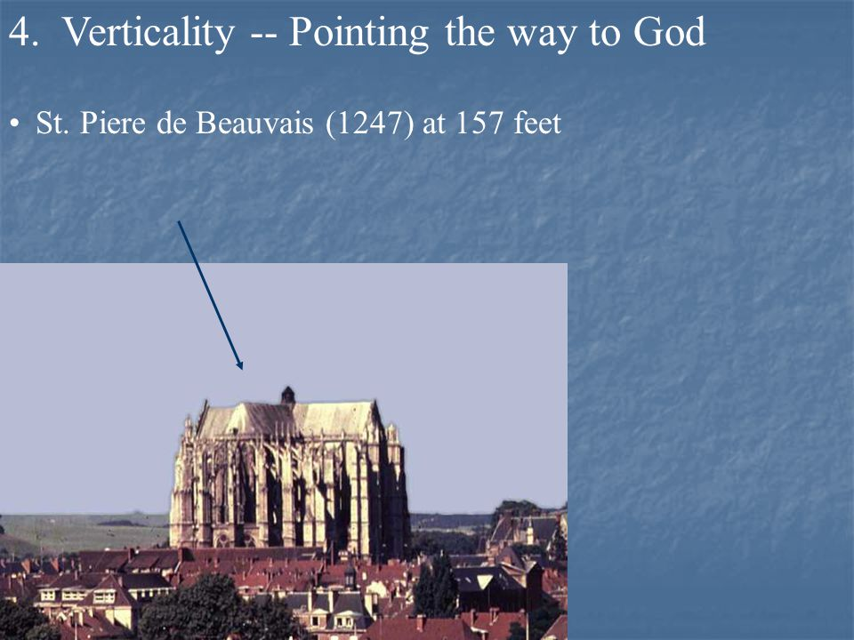4. Verticality -- Pointing the way to God