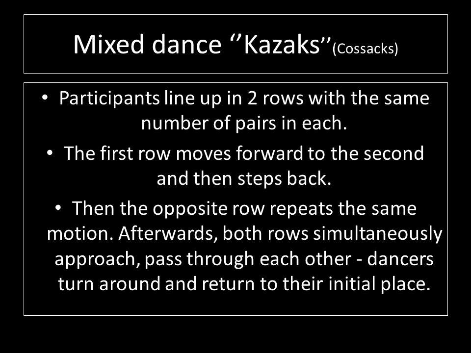 Mixed dance ''Kazaks''(Cossacks)