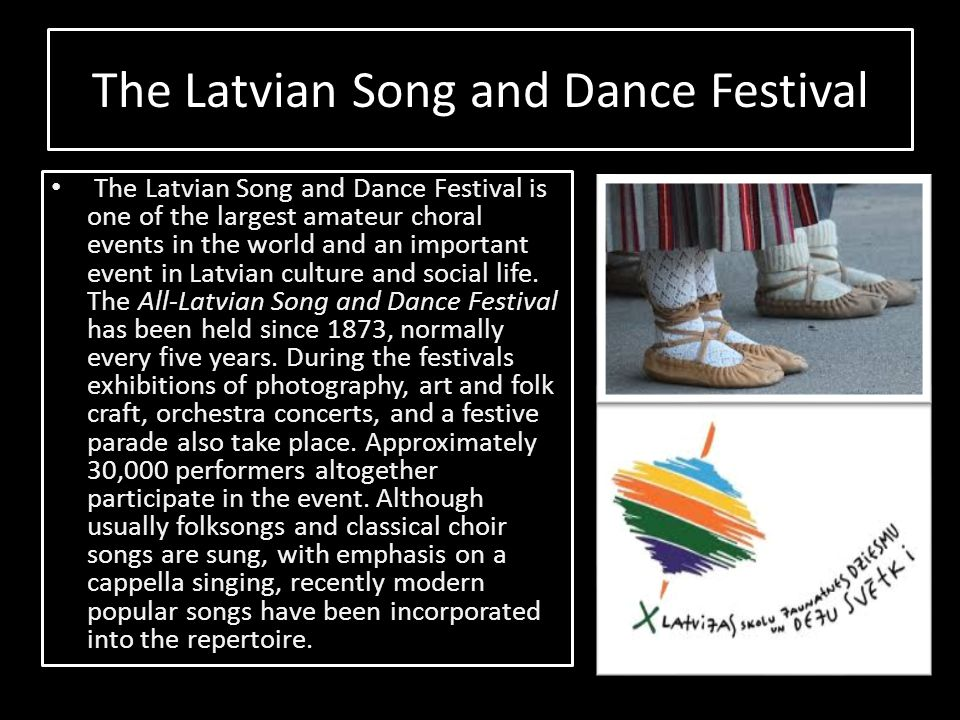 The Latvian Song and Dance Festival
